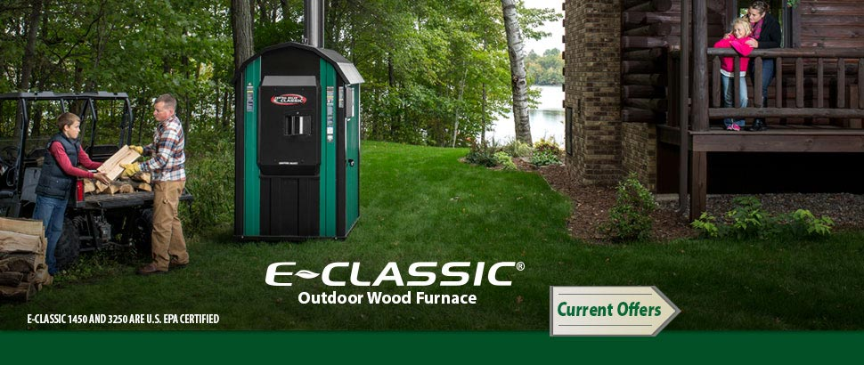E-Classic 1450, 3250 are US EPA Certified outdoor wood furnaces