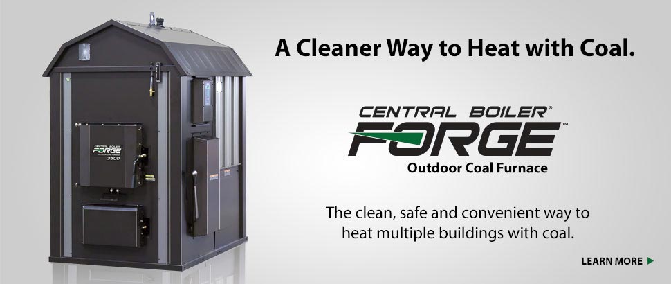 Forge outdoor coal furnace by Central Boiler is a better way to heat with coal